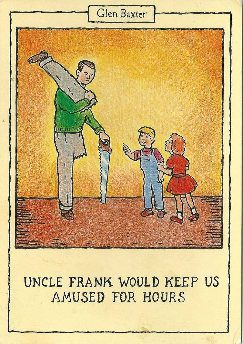 2a. %22Outlandish%22. @Glen Baxter Uncle Frank. Postcard